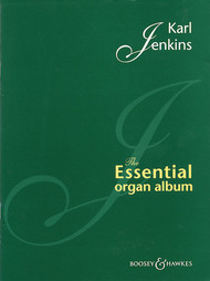 Karl Jenkins - The Essential Organ Album - Organ Songbook