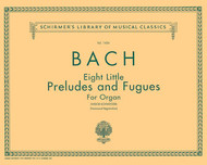 Bach - Eight Little Preludes and Fugues for Organ (Widor-Schweitzer) (Hammond Registration) - Organ Songbook