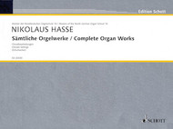 Nikolaus Hasse - Complete Organ Works - Chorale Settings (Schott Edition) - Organ Songbook