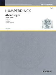 Humperdinck - Angel Scene for Organ (Schott Edition) - Organ Songbook