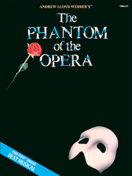 The Phantom of the Opera - Organ Songbook