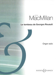 James MacMillan - Le Tombeau de Georges Rouault - Organ Solo