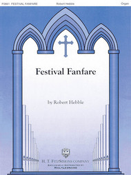Festival Fanfare by Robert Hebble - Organ Solo