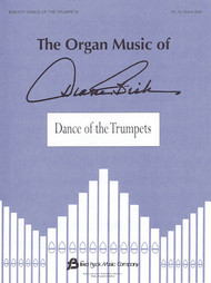 Dance of the Trumpet (Music for Organ Solo by Diane Bish) - Organ Solo