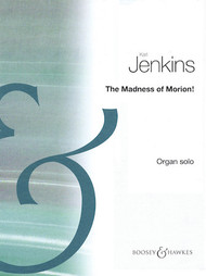 The Madness of Morion! by Karl Jenkins - Organ Solo