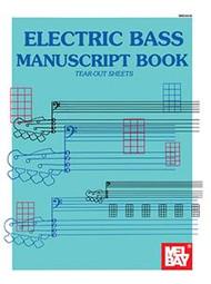 Mel Bay's Electric Bass Manuscript Book (Tear-Out Sheets)