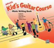 Alfred's Kid's Guitar Course - Music Writing Book