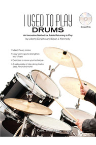 I Used to Play Drums ( An Innovative Method for Adults Returning to Play)