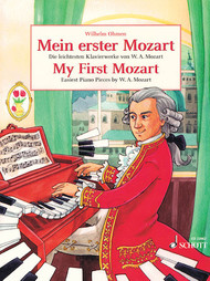 My First Mozart - Easiest Piano Pieces by W.A. Mozart