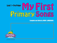 My First Primary Songs - Pre-Primer Level