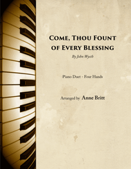 Come Thou Fount of Every Blessing - Piano Duet