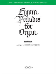 Hymn Preludes for Organ Book 4