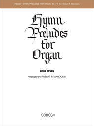 Hymn Preludes for Organ Book 7