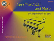 Let's Play Jazz... and More! for 5-Finger Piano (Book/CD Set)