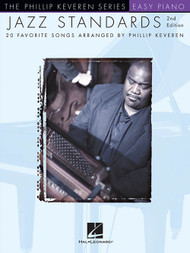 The Phillip Keveren Series: Jazz Standards 2nd Edition for Easy Piano