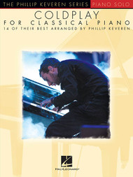 The Phillip Keveren Series: Coldplay for Classical Piano for Intermediate to Advanced Piano Solo
