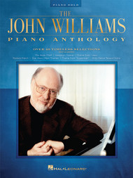 The John Williams Piano Anthology for Intermediate to Advanced Piano Solo