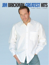 Jim Brickman Greatest Hits for Piano / Vocal / Guitar