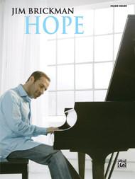 Jim Brickman: Hope for Intermediate to Advanced Piano Solo