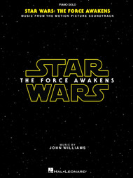Star Wars - The Force Awakens: Music from the Motion Picture Soundtrack for Intermediate to Advanced Piano Solo