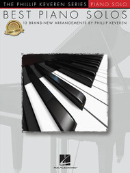 The Phillip Keveren Series: Best Piano Solos for Intermediate to Advanced Piano Solo