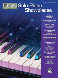 10 for 10 Sheet Music: Solo Piano Showpieces for Intermediate to Advanced Piano