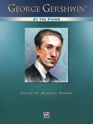 George Gershwin at the Piano for Intermediate to Advanced Piano