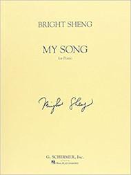 Sheng - My Song Single Sheet (Schirmer) for Intermediate to Advanced Piano