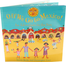 Off We Go to Mexico Story Book