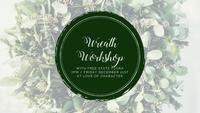 Free State Flora Wreath Workshop