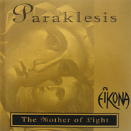 Paraklesis - The Mother of Light