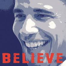 Barack Obama - Believe (12 x 12in) Art Print