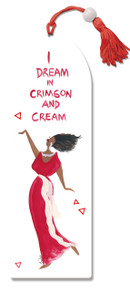 I Dream Of Crimson And Cream Bookmark--Cidne Wallace