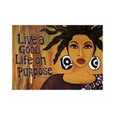 Live A Good Life On Purpose Magnet--GBaby