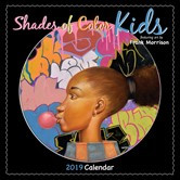 2019 Shades of Color Kids by Frank Morrison African American Calendar