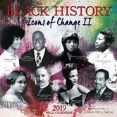 2019 Icons of Change | Black History African American Calendar