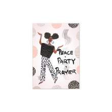 Peace, Party, Prayer Magnet-- Cidne Wallace