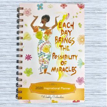 Each Day Brings the Possibility of Miracles 2020 African American Weekly Inspirational Planner-Cidne Wallace