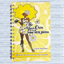 Be Your Own InspHERation 2020 Inspirational Engagement Planners--Kiwi McDowell