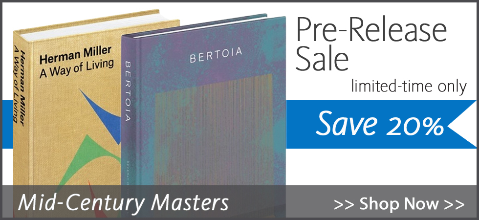 """Pre-release sale! Save 20% on two exciting titles from Phaidon: """"Bertoia"""" and """"Herman Miller, A Way of Living"""". Limited-time offer - sale ends after official release dates of April 17 (Bertoia) and May 1 (Herman Miller)."""