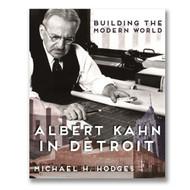 Albert Kahn in Detroit