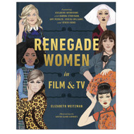 Renegade Women in Film & TV