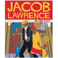 Jacob Lawrence in the City Board Book