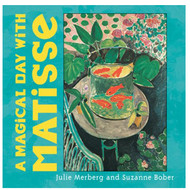 A Magical Day with Matisse Board Book