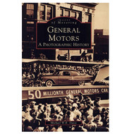 General Motors: A Photographic History