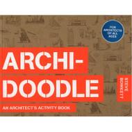 Archi-Doodle - An Architect's Activity Book