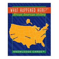 What Happened Here? African American History Knowledge Cards