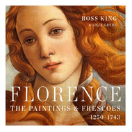 Florence: The Paintings and Frescoes 1250-1743