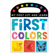 First Colors Lift and Learn Board Book