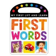 First Words Lift and Learn Board Book
